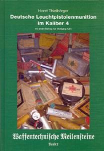 DEUTSCHE LEUCHTPISTOLENMUNITION IM KALIBER 4 - Auteur: Thiel