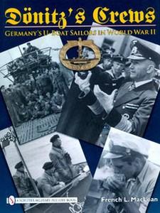 DONITZ CREWS - GERMANY'S U-BOAT SAILORS IN WW II - Auteur: M