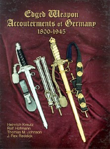 EDGED WEAPON ACCOUTREMENTS OF GERMANY 1800 -1945 - Auteur: K