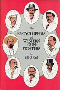 ENCYCLOPEDIA OF WESTERN  - Auteur: O'Neal Bill