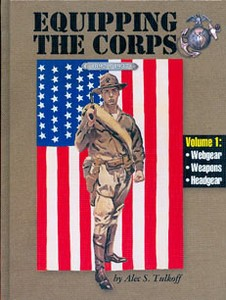 EQUIPPING THE CORPS 1892-1937 - Auteur: Tulkoff A.