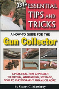 ESSENTIAL TIPS AND TRICKS FOR THE GUN COLLECTOR - Auteur: Mo