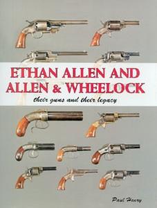 ETHAN ALLEN AND ALLEN & WHEELOCK - Auteur: Henry P.