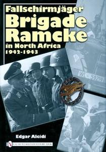 FALLSCHIRMJAGER BRIGADE RAMCKE IN NORTH AFRICA 1942-1943 - A
