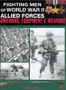 FIGHTING MEN OF WORLD WAR II - ALLIED FORCES - - Auteur: Mil
