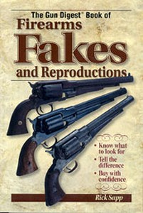 FIREARMS FAKES AND REPRODUCTIONS (GUN DIGEST BOOK OF) - Aute