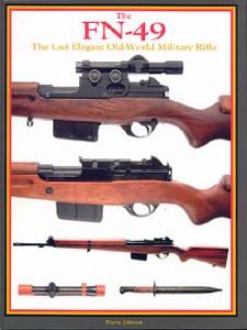 FN-49 THE LAST ELEGANT OLD-WORLD MILITARY RIFLE - Auteur: Jo