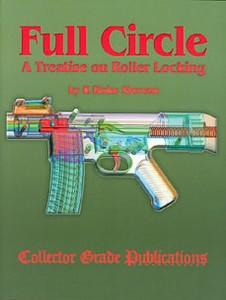 FULL CIRCLE - A TREATISE ON ROLLER LOCKING - Auteur: Stevens