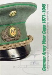 GERMAN ARMY VISOR CAPS 1871 -1945
