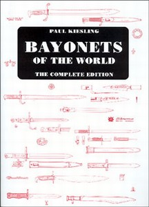 BAYONETS OF THE WORLD  - Kiesling -