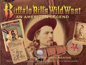 BUFFALO BILL'S WILD WEST AN AMERICAN LEGEND - Auteur: Wilson