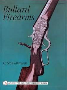 BULLARD FIREARMS - Auteur: Jamieson Scott