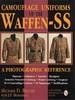 CAMOUFLAGE UNIFORMS OF THE WAFFEN - SS - Auteur: Beaver M.