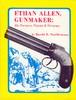 ETHAN ALLEN GUNMAKER - Auteur: Mouilleseaux H.