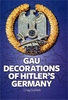 GAU DECORATIONS OF HITLER'S GERMANY